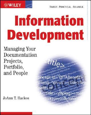 Information Development By Hackos, Joann T.