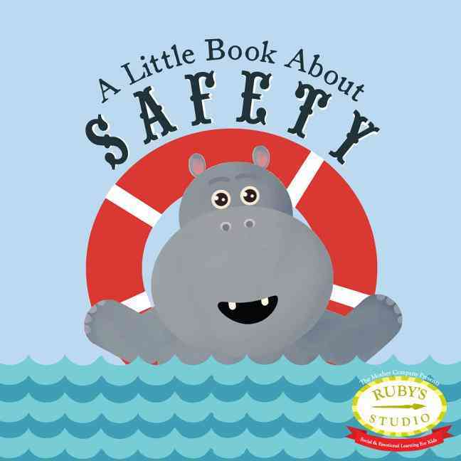 A Little Book About Safety By Kurtzman-Counter, Samantha/ Schiller, Abbie