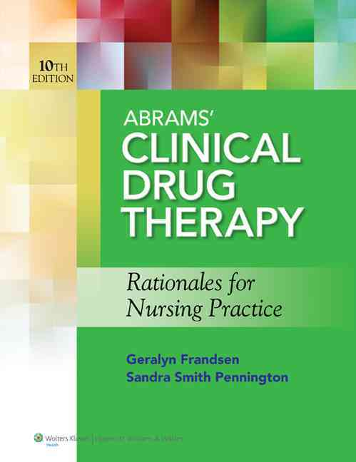 Abrams' Clinical Drug Therapy By Frandsen, Geralyn/ Pennington, Sandra Smith